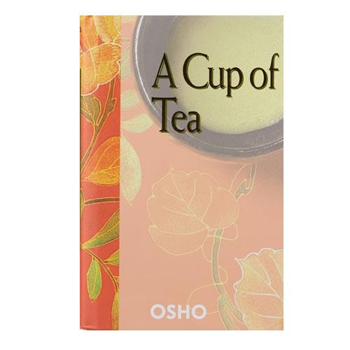 A Cup of Tea - Osho