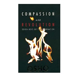 Compassion & Revolution - Osho