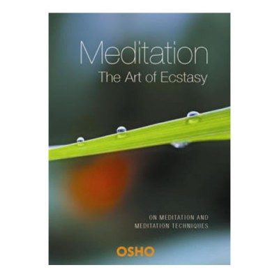 Meditation: The Art of Ecstasy - Osho