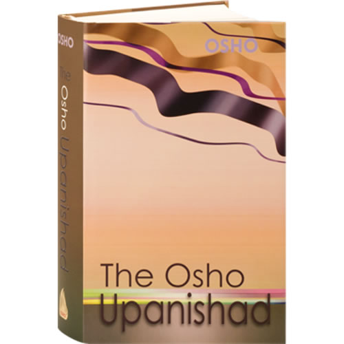 The Osho Upanishad - Osho