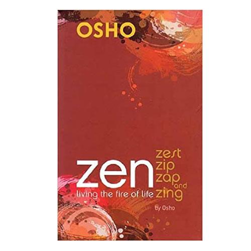 Zen: Zest Zip Zap & Zing - Osho